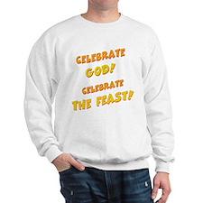 Celebrate God Sweatshirt