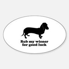 Rub my wiener Decal