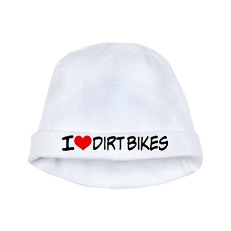 I Love Dirt Bikes Baby Hat
