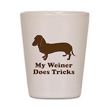 My Weiner Does Tricks Shot Glass