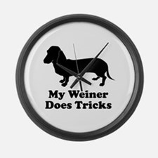 My Weiner Does Tricks Large Wall Clock