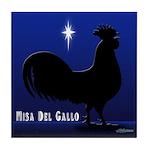 Misa Del Gallo Tile Coaster