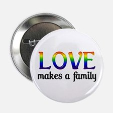 """Love Makes A Family 2.25"""" Button (100 pack)"""