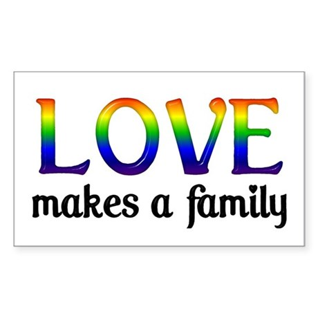 Love Makes A Family Rectangle Sticker