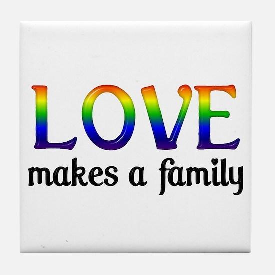 Love Makes A Family Tile Coaster