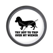 Try not to trip over my wiener Wall Clock