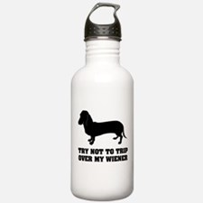 Try not to trip over my wiener Water Bottle