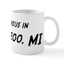 Famous in Kalamazoo Mug