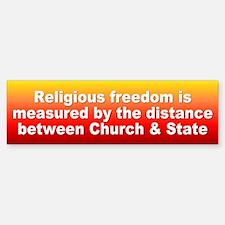 religious freedom... Bumper Bumper Bumper Sticker