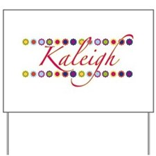 Kaleigh with Flowers Yard Sign