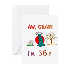 AW, CRAP! I'M 36? Gift Greeting Cards (Pk of 20)