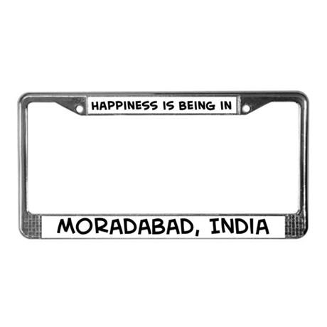 Happiness is Moradabad License Plate Frame