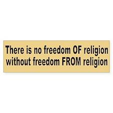 freedom of religion... Bumper Bumper Bumper Sticker