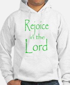 Rejoice in the Lord Hoodie