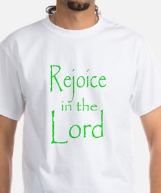 Rejoice in the Lord Shirt