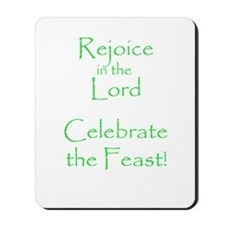 Rejoice in the Lord Mousepad