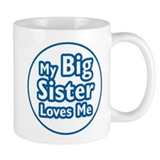 Big Sister Loves Me Mug