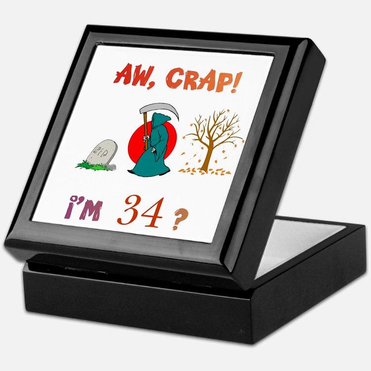 AW, CRAP! I'M 34? Gift Keepsake Box