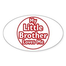 Little Brother Loves Me Decal
