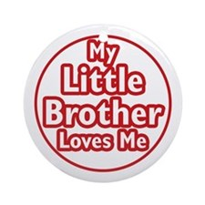 Little Brother Loves Me Ornament (Round)