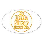 Little Sister Loves Me Sticker (Oval 10 pk)