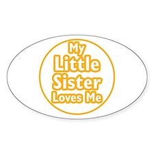 Little Sister Loves Me Decal