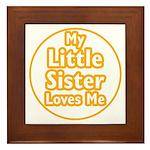 Little Sister Loves Me Framed Tile