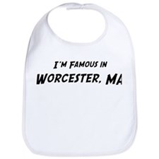Famous in Worcester Bib
