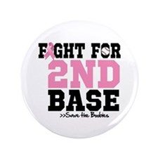 """Fight For 2nd Base 3.5"""" Button (100 pack)"""