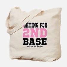 Fighting For 2nd Base Tote Bag