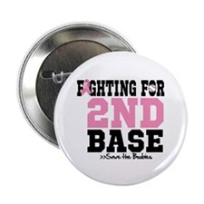 "Fighting For 2nd Base 2.25"" Button"