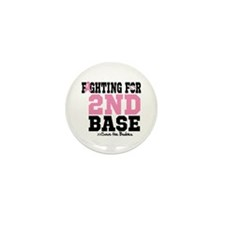Fighting For 2nd Base Mini Button (10 pack)