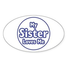 Sister Loves Me Decal