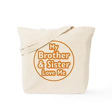 Bro and Sis Love Me Tote Bag