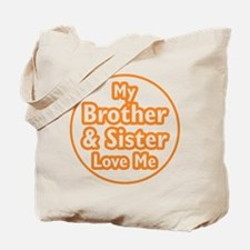 Bro and Sis Love Me Tote Bag