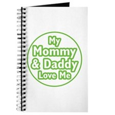 Mom and Dad Love Me Journal