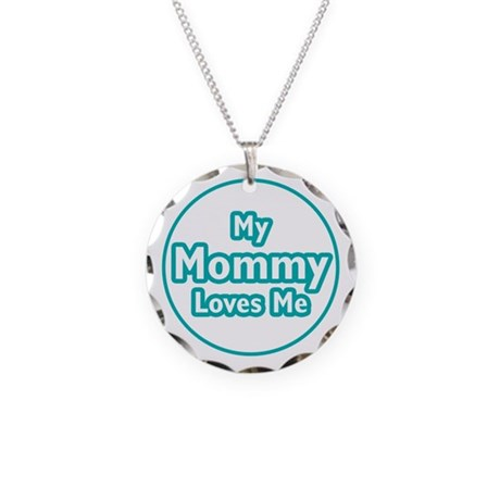 Mommy Loves Me Necklace Circle Charm