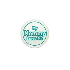 Mommy Loves Me Mini Button (10 pack)