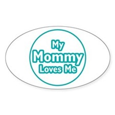 Mommy Loves Me Decal