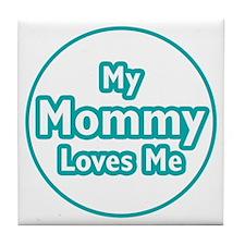 Mommy Loves Me Tile Coaster
