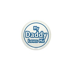 Daddy Loves Me Mini Button (10 pack)