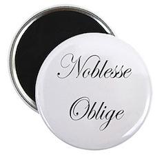 Noblesse Oblige Magnet