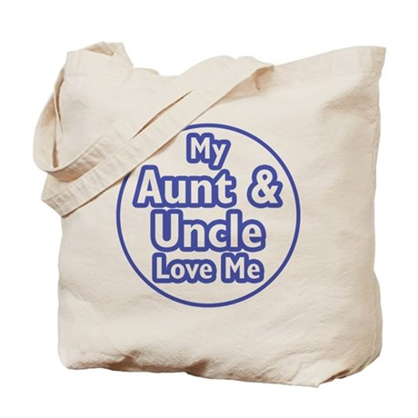 Aunt and Uncle Love Me Tote Bag