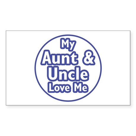 Aunt and Uncle Love Me Sticker (Rectangle)