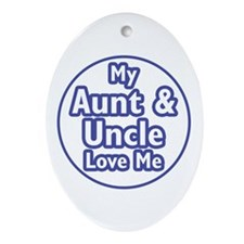 Aunt and Uncle Love Me Ornament (Oval)