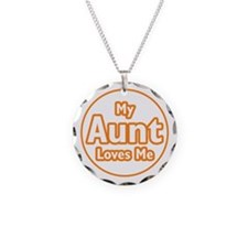 My Aunt Loves Me Necklace