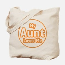 My Aunt Loves Me Tote Bag