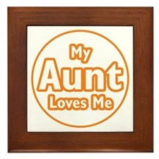 My Aunt Loves Me Framed Tile