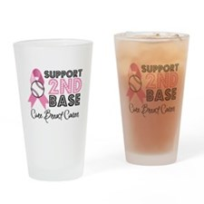 Support2ndBaseBreastCancer Drinking Glass