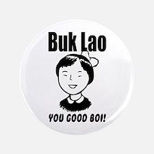 """Buk Lao 3.5"""" Button"""